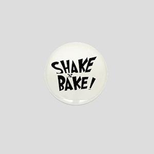 """Shake 'N' Bake"" Mini Button"