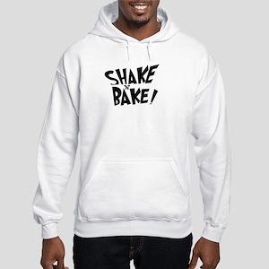 """""""Shake 'N' Bake"""" Hooded Sweatshirt"""