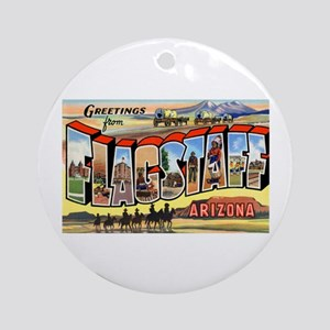 Flagstaff Arizona Greetings Ornament (Round)