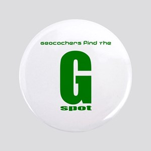 "Big 3.5"" GPS Geocache G Spot Naughty Button Pin"