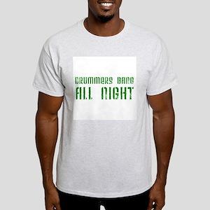 Drummers Bang All Night Light T-Shirt