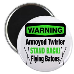 Warning Annoyed Twirler Magnet