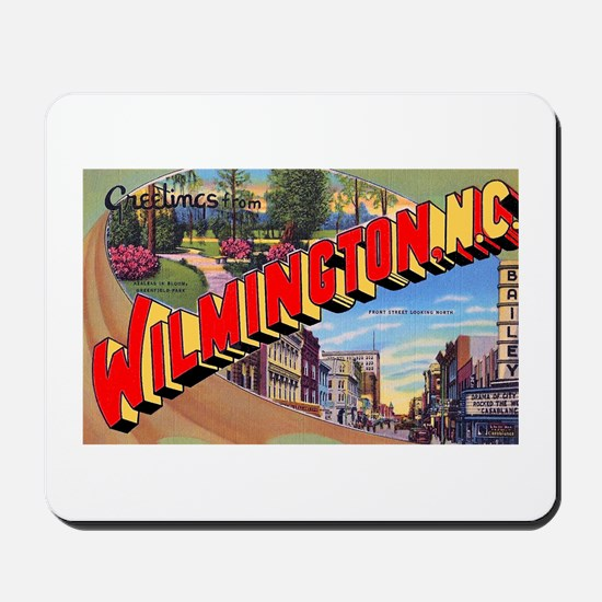 Wilmington North Carolina Greetings Mousepad
