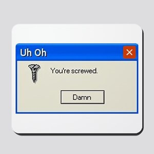You're screwed error message Mousepad
