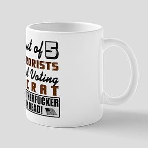 """""""4 Out Of 5 Terrorists"""" Mug"""