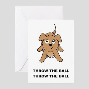 Throw The Ball Greeting Card