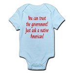 You can trust the government! Infant Bodysuit