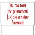 You can trust the government! Yard Sign