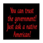 You can trust the government! Tile Coaster