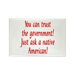 You can trust the government! Rectangle Magnet (10