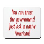 You can trust the government! Mousepad