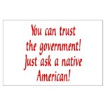 You can trust the government! Large Poster