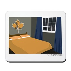 Goodnight, Canada Mousepad