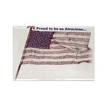 Proud to be an American... Rectangle Magnet (10 pa
