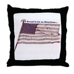 Proud to be an American... Throw Pillow
