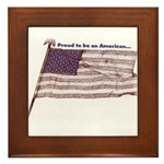 Proud to be an American... Framed Tile