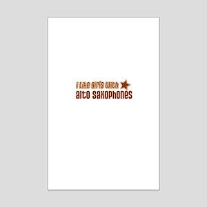 I Like Girls with Alto Saxoph Mini Poster Print