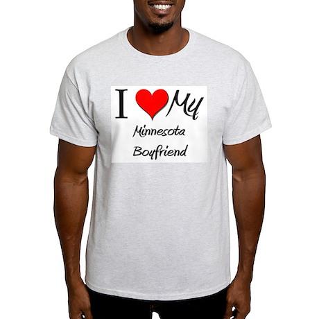 I Love My Minnesota Boyfriend Light T-Shirt