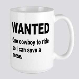 Ride Cowboy Save Horse Large Mug