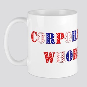 Corporate Whore Mug