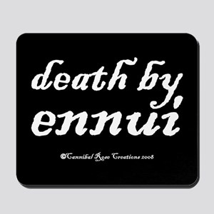 Death By Ennui/black Mousepad