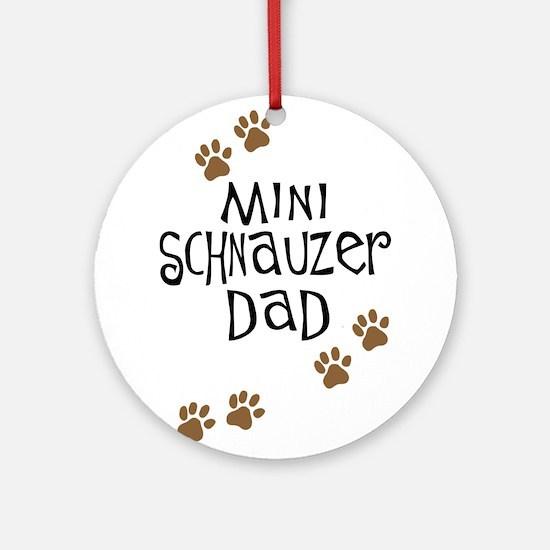 Mini Schnauzer Dad Ornament (Round)