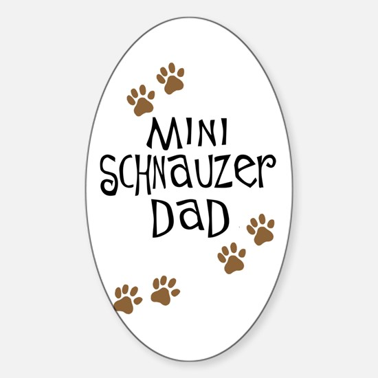 Mini Schnauzer Dad Oval Decal