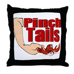 Pinch Tails, Suck Heads! Throw Pillow