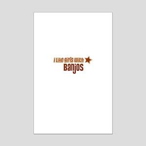 I Like Girls with Banjos Mini Poster Print