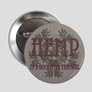 "Hemp Good for the Soil 2.25"" Button"