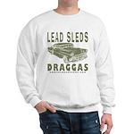 Lead Sleds in Green Sweatshirt