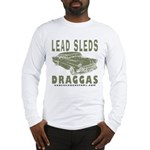 Lead Sleds in Green Long Sleeve T-Shirt