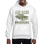Lead Sleds in Green Hooded Sweatshirt