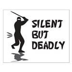Silent But Deadly Small Poster