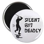 Silent But Deadly Magnet