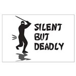 Silent But Deadly Large Poster