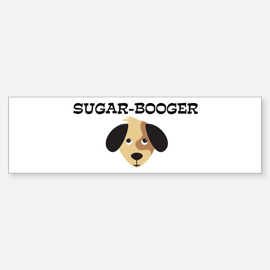 SUGAR-BOOGER (dog) Bumper Bumper Bumper Sticker