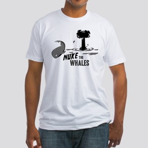 Nuke the Whales Fitted T-Shirt