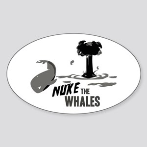 Nuke the Whales Oval Sticker