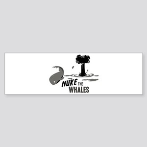 Nuke the Whales Bumper Sticker
