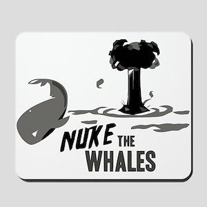 Nuke the Whales Mousepad
