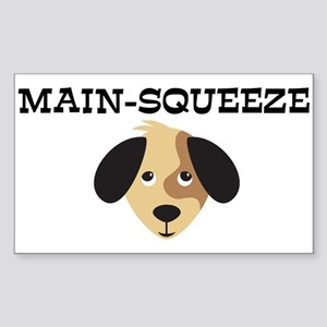 MAIN-SQUEEZE (dog) Rectangle Sticker