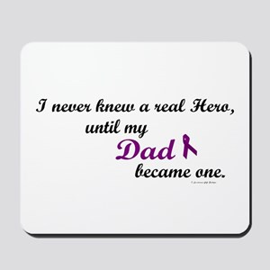 Never Knew A Hero DAD (Purple) Mousepad