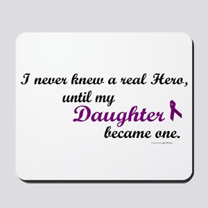 Never Knew A Hero DAUGHTER (Purple) Mousepad