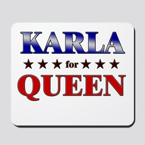 KARLA for queen Mousepad