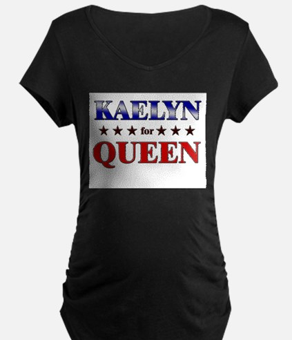 KAELYN for queen T-Shirt