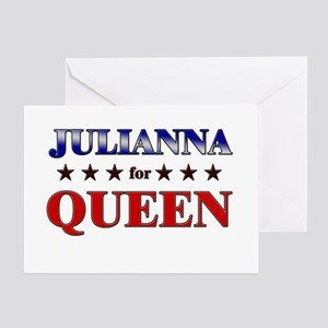 JULIANNA for queen Greeting Card