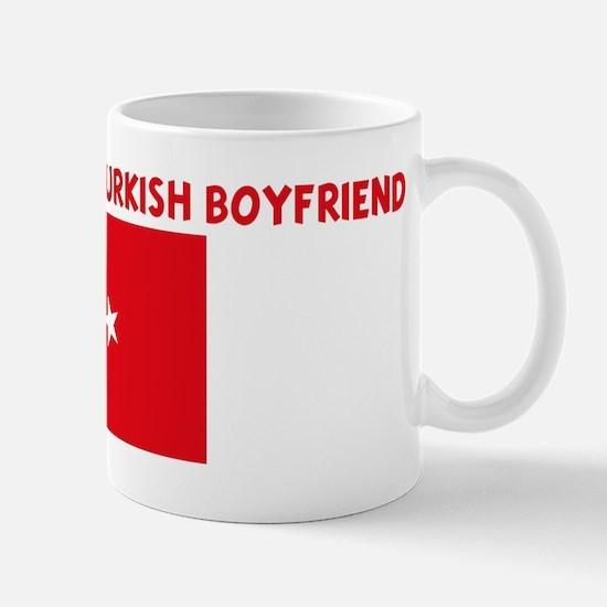 PROPERTY OF MY TURKISH BOYFRI Mug