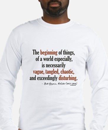Kate Chopin Creation Quote Long Sleeve T-Shirt