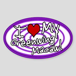 Hypno I Love My Greenwing Macaw Oval Sticker Prp